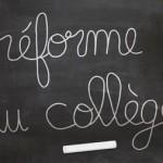Réforme du collège écrit à la craie blanche sur un tableau